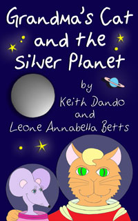 grandmas-cat-and-the-silver-planet-book-by-leone-betts-and-keith-dando